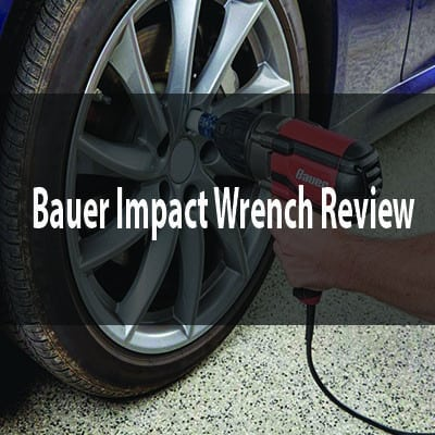 Bauer Impact Wrench Review