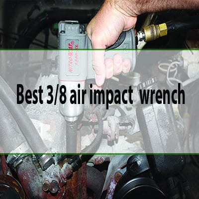 best 3_8 air impact wrench